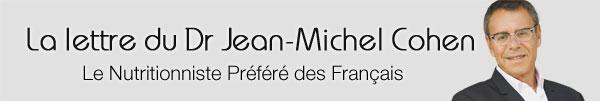 La lettre d'information du Dr Jean-Michel Cohen